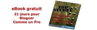 TopSecret-21-jours-Pour-Bloguer-Comme-Un-Pro